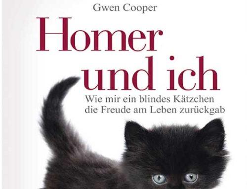 Gwen Cooper: Homer und ich: Wie mir ein blindes Kätzchen die Freude am Leben zurückgab